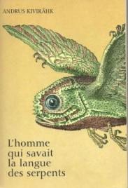bm_cvt_lhomme-qui-savait-la-langue-des-serpents_8538